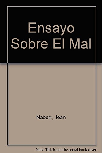 Ensayo Sobre El Mal (Spanish Edition) by