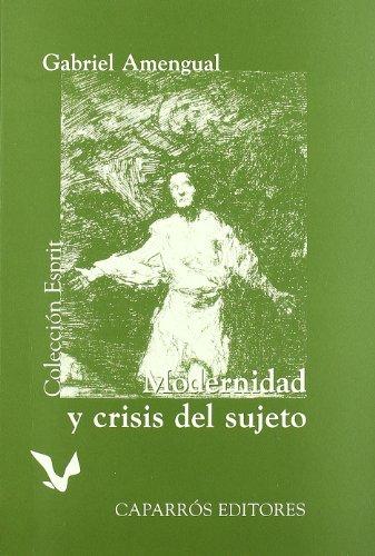 9788487943683: Modernidad y crisis del sujeto (Colección Esprit)