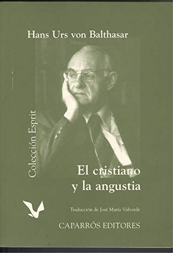9788487943690: El cristiano y la angustia (R) (1998) -PLEASE ASK IF AVAILABLE BEFORE ORDERING-