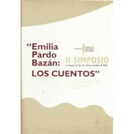 9788487987649: Emilia pardo bazan: los cuentos: simposio 27-30 setembro 2005 en a Coruña