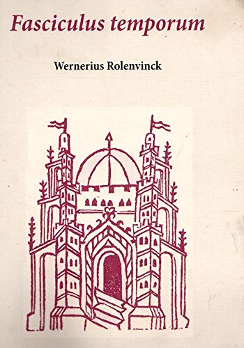Fasciculus Temporum (ed. fascsimilar de la impresa: Wernerius Rolevinck