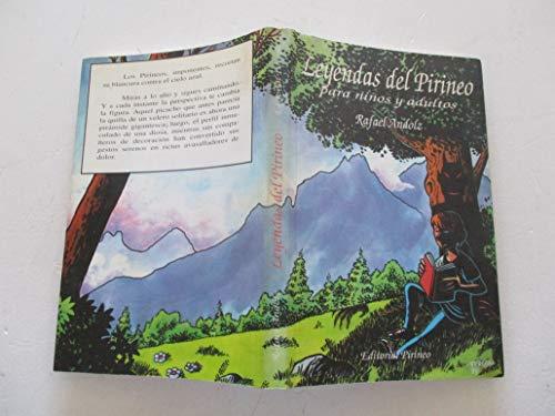 9788487997112: Leyendas del Pirineo: Para ninos y adultos (Spanish Edition)