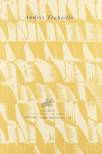 Andrés Trapiello (Calambur poesia) (Spanish Edition) (8488015127) by Eloy Sánchez
