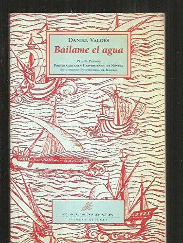9788488015334: Báilame el agua (Primera estampa) (Spanish Edition)