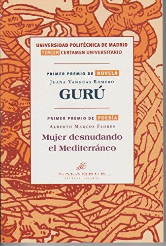 9788488015518: Gurú ; Mujer desnudando el Mediterráneo