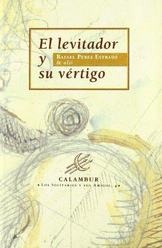 9788488015563: El levitador y su vértigo (Spanish Edition)