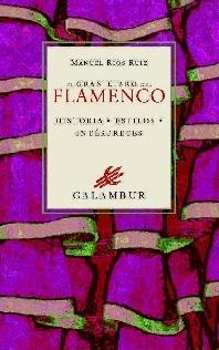 9788488015952: El gran libro del flamenco