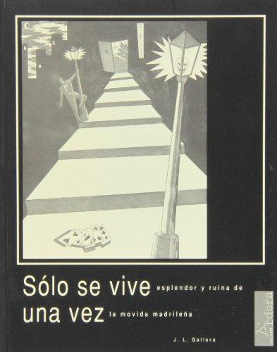 Solo se vive una vez: J.L. Gallego