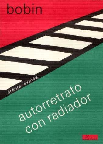 9788488020222: Autorretrato con radiador (Árdora exprés)