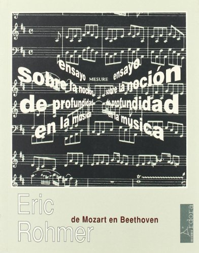 De Mozart en Beethoven: ensayo sobre la noción de profundidad en la música (9788488020253) by Eric / Casado, Loreto Rohmer