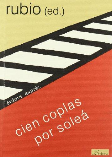 Cien coplas por soleá (Paperback): José María Rubio