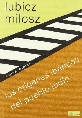 LOS ORIGENES IBERICOS DEL PUEBLO JUDIO: Lubicz Milosz