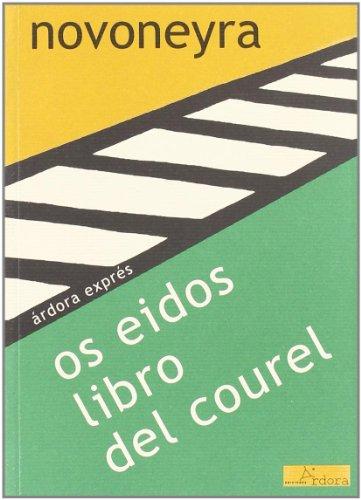 9788488020413: Os eidos libro del courel (Ardora Expres)