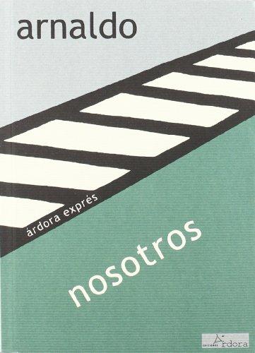 Nosotros (Hardback): Javier Arnaldo