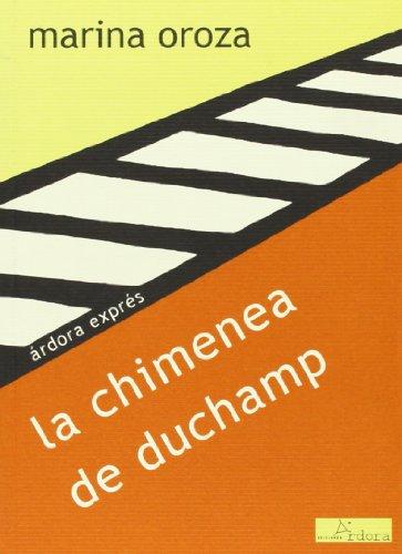 9788488020505: la chimenea de duchamp