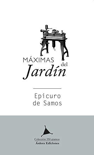9788488020611: Maximas del jardín. Epicuro de Samos: 1 (Colección 350 gramos)