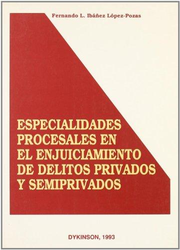 9788488030696: Especialidades procesales en enjuiciamiento delitos privados y...