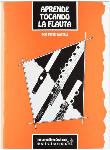 9788488038159: Aprende tocando la flauta