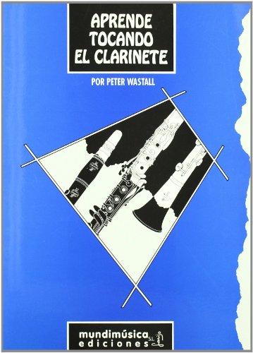 9788488038166: Aprende tocando el clarinete