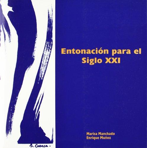 ENTONACION PARA EL SIGLO XXI: MUÑOZ RUBIO, ENRIQUE