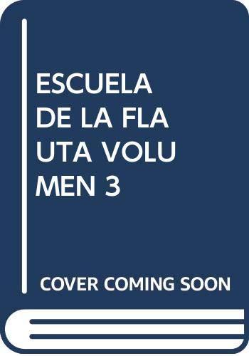 9788488038913: ESCUELA DE LA FLAUTA VOLUMEN 3