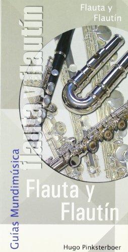 9788488038920: Guías mundimúsica : la flauta y el flautín