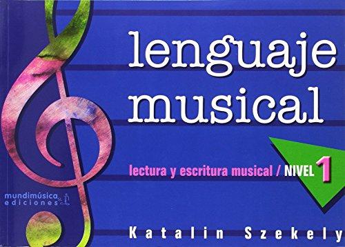 9788488038982: Lenguaje musical, lectura y escritura musical, nivel 1