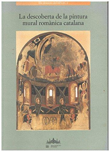 9788488045706: La descoberta de la pintura mural romànica catalana: La col·lecció de reproduccions del MNAC (Els Dossiers del MNAC) (Catalan Edition)