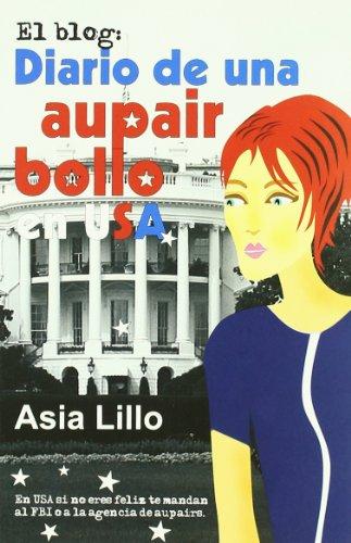 9788488052179: Diario De Una Aupair Bollo En USA (Spanish Edition)