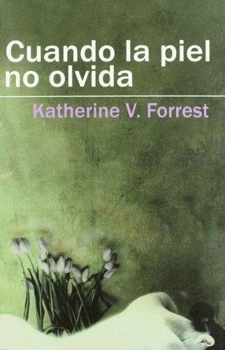 9788488052216: Cuando La Piel No Olvida/ When My Skin Doesn't Forget (Spanish Edition)
