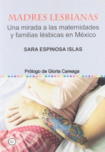 Madres lesbianas: Espinosa