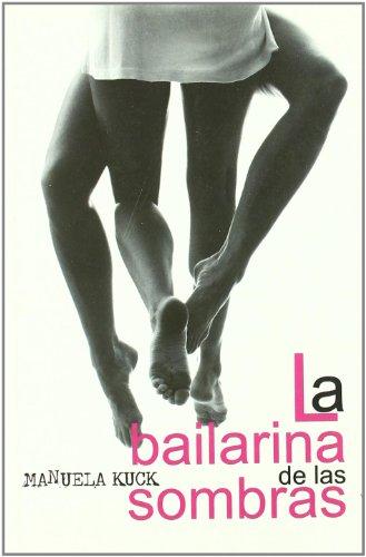 9788488052568: Bailarina De Las Sombras,La (Salir del armario)