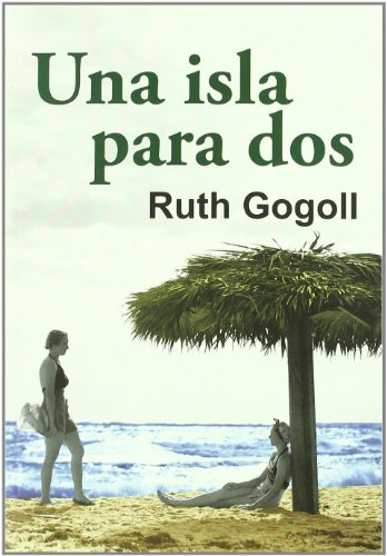 9788488052797: Una isla para dos/ An Island for Two