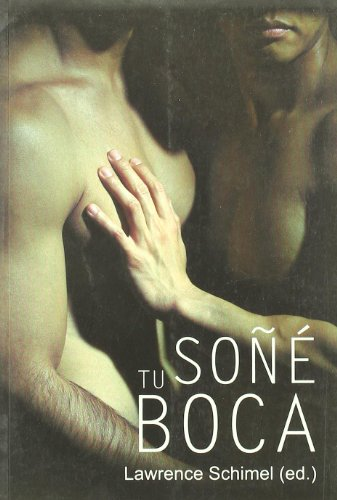 9788488052889: Sone tu boca/ I Dreamed of Your Lips (Spanish Edition)