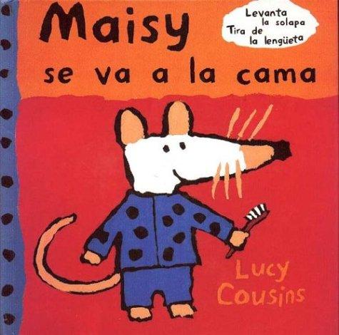 Maisy Se Va a la Cama (8488061331) by Lucy Cousins