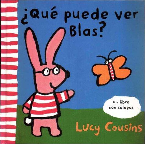 Que Puede Ver Blas? (8488061587) by Lucy Cousins