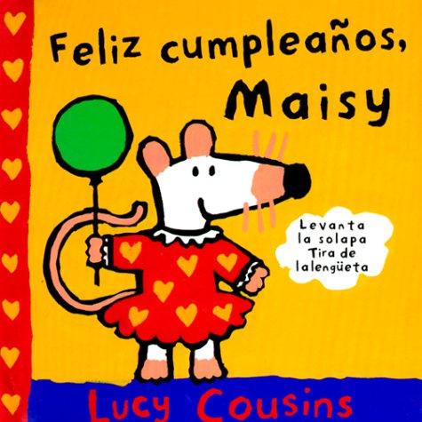 9788488061966: Feliz cumpleaños maisy !