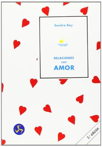 9788488066046: Relaciones con Amor: El Secreto de Unas (Spanish Edition)