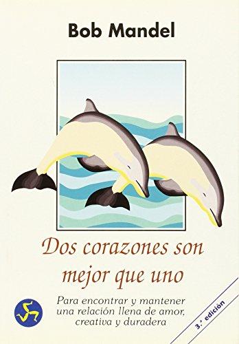 9788488066138: Dos Corazones son Mejor Que Uno (Spanish Edition)