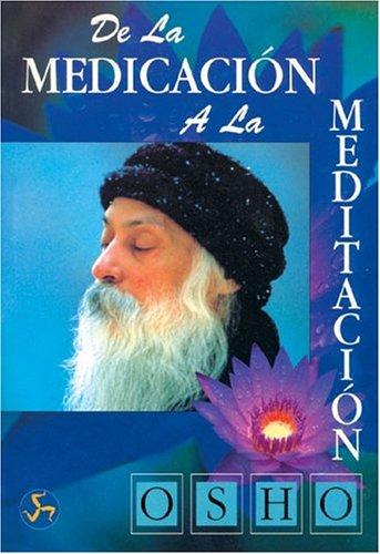 9788488066350: De la Medicacion a la Meditacion (Spanish Edition)