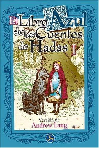 9788488066770: 1: Libro Azul de los Cuentos de hadas I (Spanish Edition)
