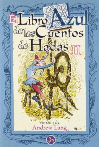 Libro Azul de los Cuentos de hadas: Lang, Andrew