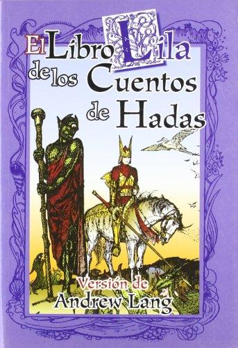 9788488066916: El libro lila de los cuentos de hadas