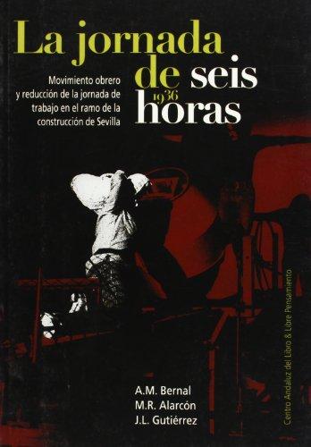9788488067456: Jornada Laboral De Seis Horas