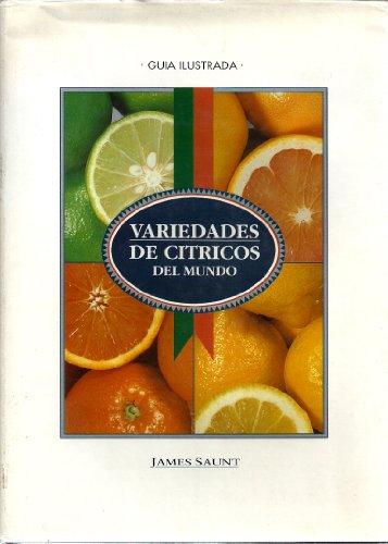 9788488077011: Variedades de citricos del mundo