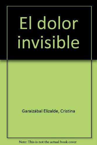 El dolor invisible: Una experiencia de grupos: Cristina Garaizabal