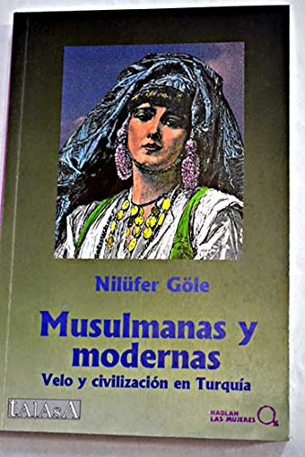 9788488119346: Musulmanas y modernas