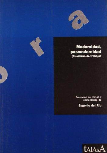 9788488119483: Modernidad y posmodernidad: Cuadernos de trabajo (Agora)