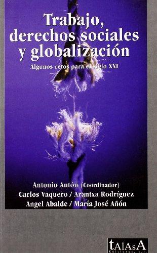 9788488119858: Trabajo, Derechos Sociales Y Globalizacion