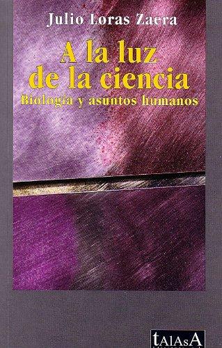 A la luz de la ciencia: Julio Loras Zaera